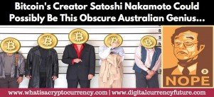Bitcoin's Creator Satoshi Nakamoto Could Possibly Be This Obscure Australian Weirdo