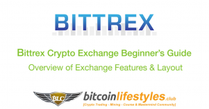 Bittrex Exchange Beginner's Guide Pt. 1: Overview Of The Features & Layout