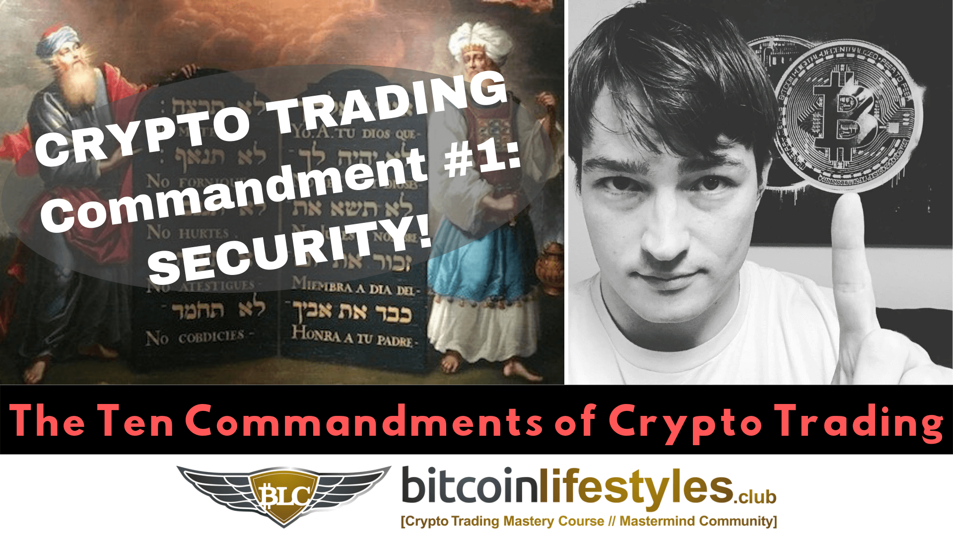 1st Crypto Trading Commandment: Thou Shalt Exercise Best Security Practices