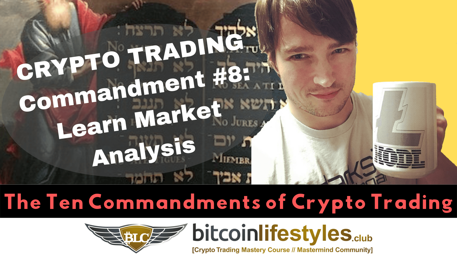 8th Crypto Trading Commandment: Thou Shalt Learn Crypto Market Analysis