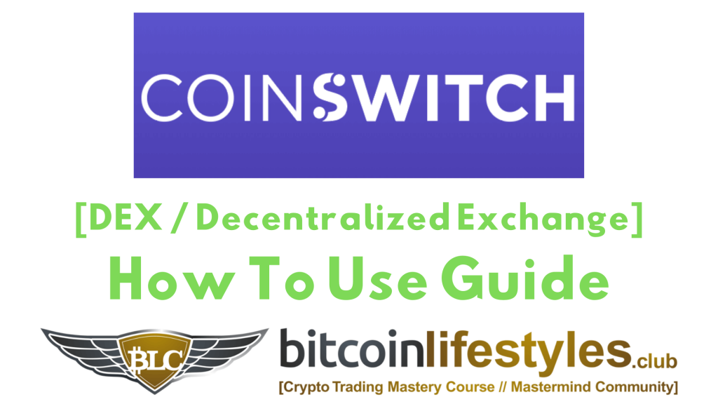 coinswitch-dex-decentralized-cryptocurrency-exchange-how-to-use-guide